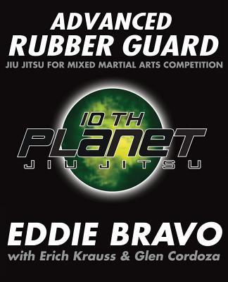 Advanced Rubber Guard By Bravo, Eddie/ Cordoza, Glen/ Krauss, Erich